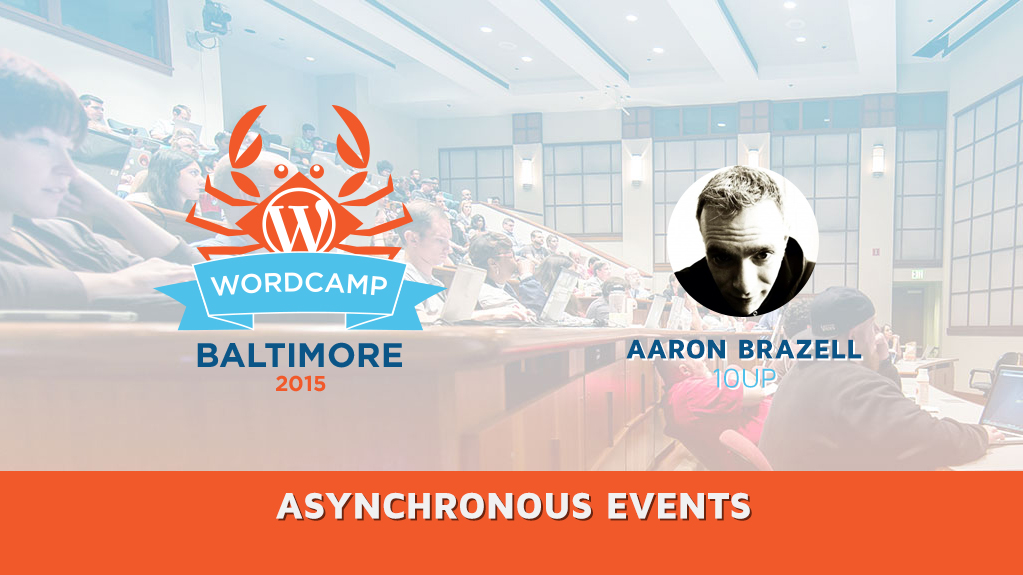 Asynchronous Events with Aaron Brazell
